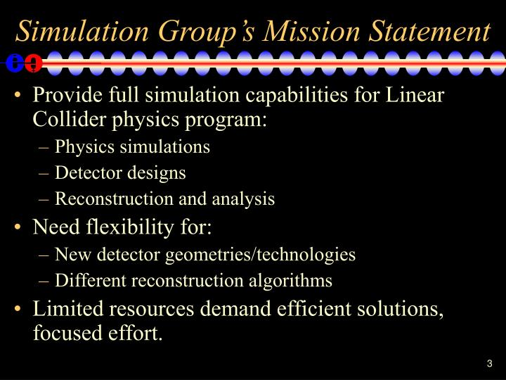 Simulation group s mission statement