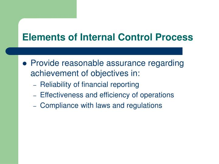 Elements of internal control process