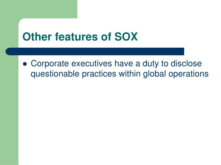 Other features of SOX