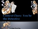 context clues you be the detective