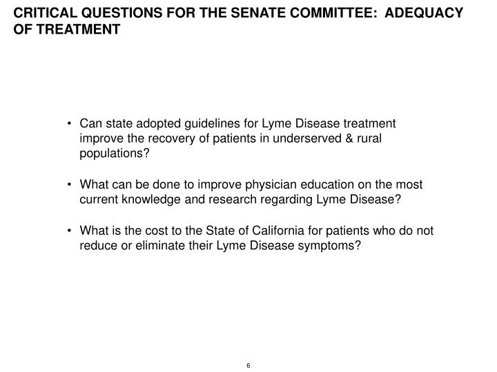 CRITICAL QUESTIONS FOR THE SENATE COMMITTEE:  ADEQUACY OF TREATMENT
