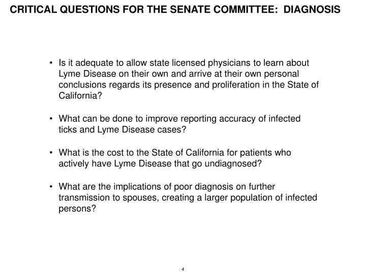 CRITICAL QUESTIONS FOR THE SENATE COMMITTEE:  DIAGNOSIS