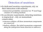detection of neutrinos