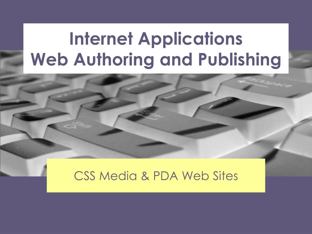 internet applications web authoring and publishing l.