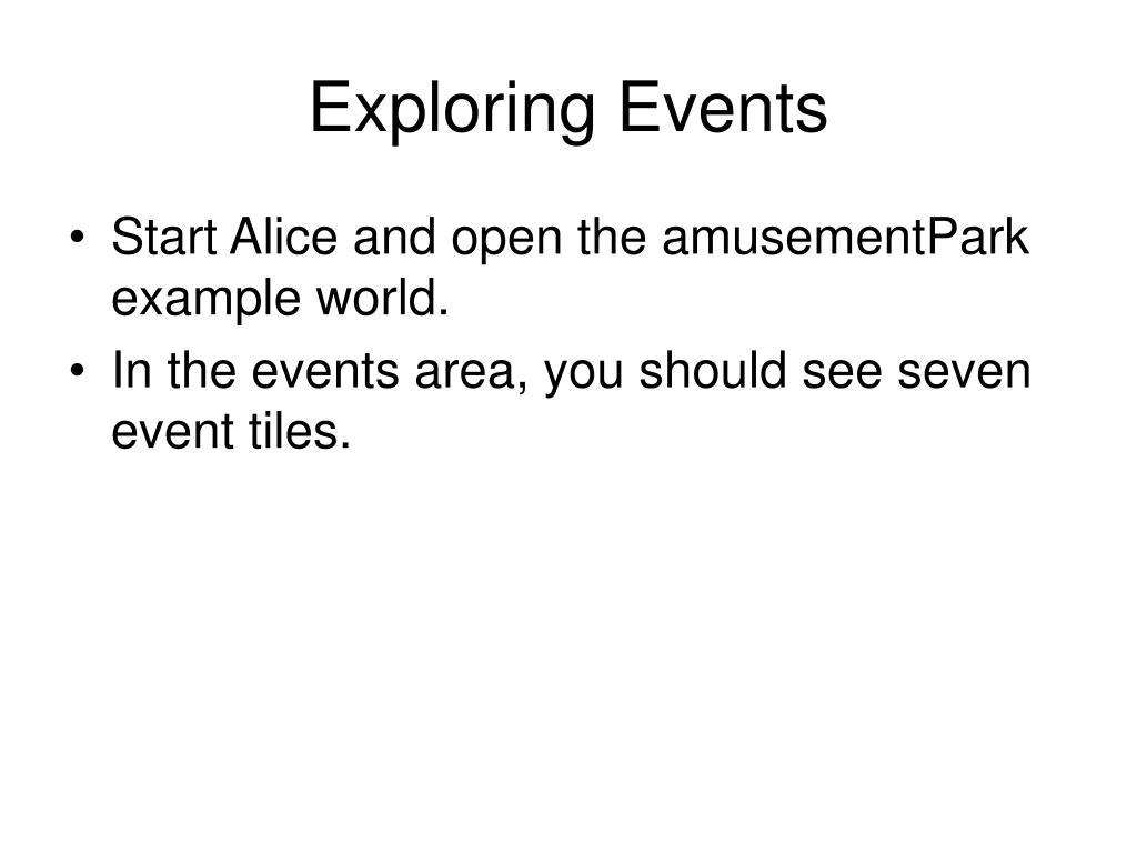Exploring Events