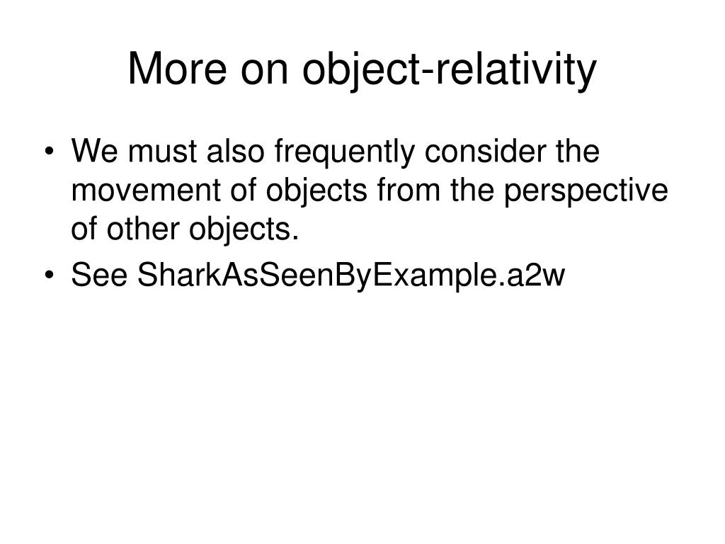 More on object-relativity