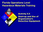activity 5 5 start up and use of organization s detection equipment