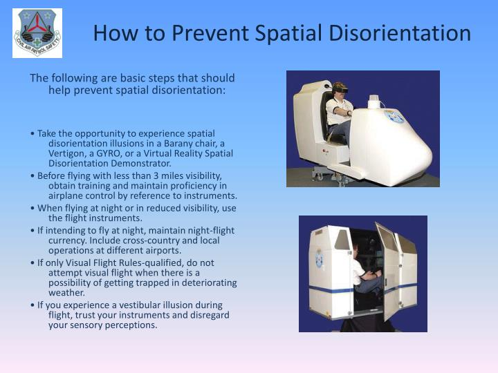 spatial disorientation What are the symptoms of a vestibular disorder the vestibular system includes the parts of the inner ear and brain that help control balance and eye movements.
