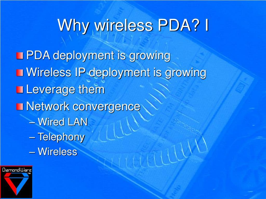 Why wireless PDA? I