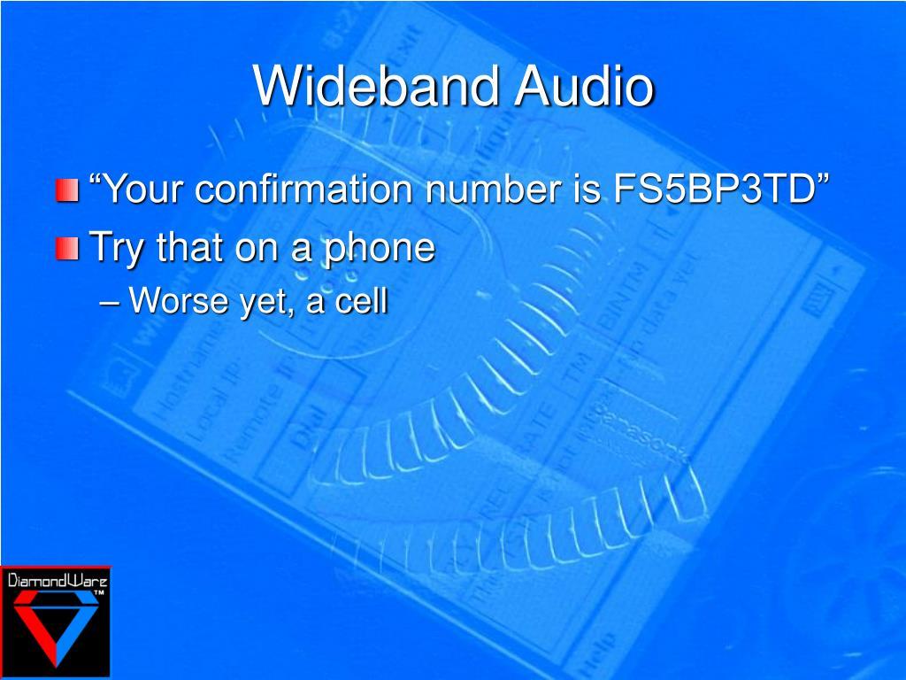 Wideband Audio