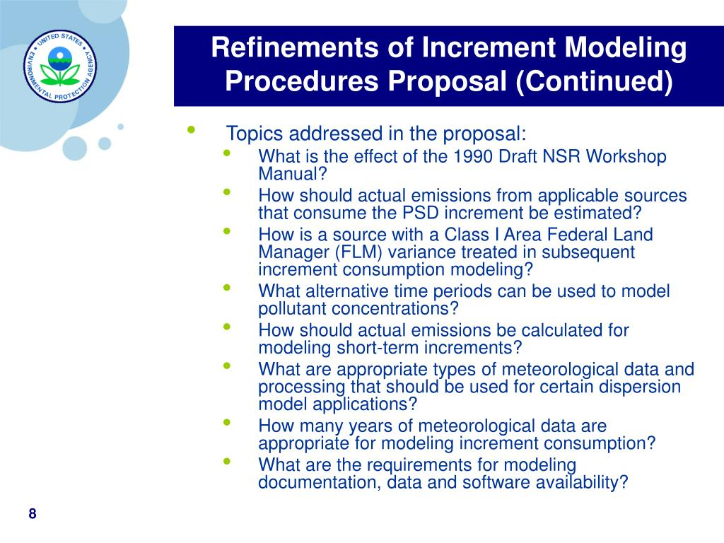Refinements of Increment Modeling