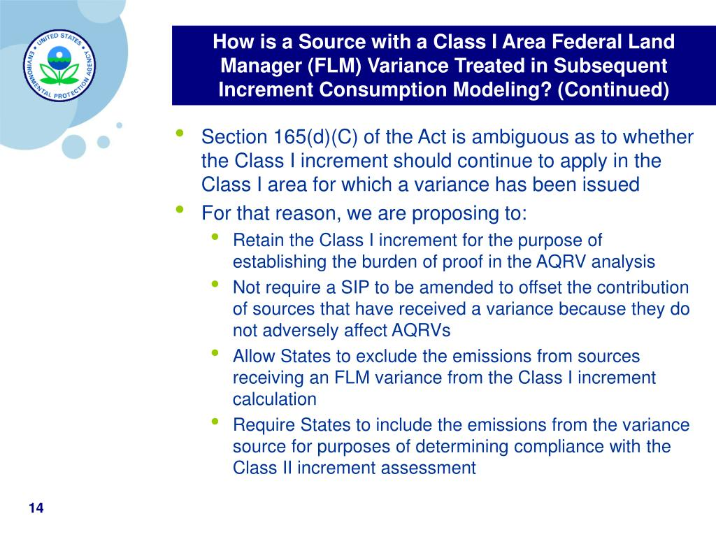 How is a Source with a Class I Area Federal Land Manager (FLM) Variance Treated in Subsequent Increment Consumption Modeling? (Continued)