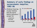 summary of early findings on socioeconomic inequities 1982 86