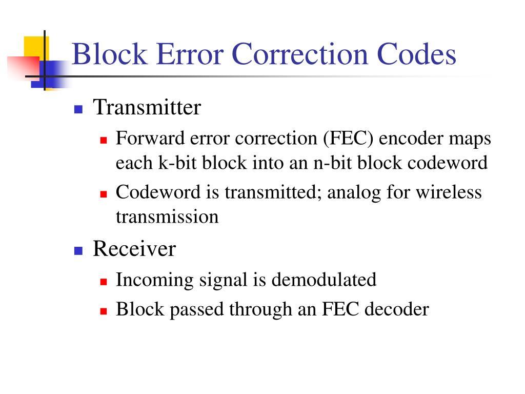 Block Error Correction Codes
