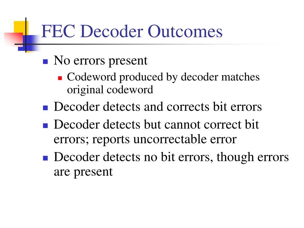 FEC Decoder Outcomes