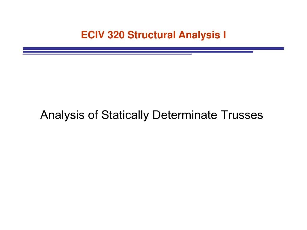 ECIV 320 Structural Analysis I