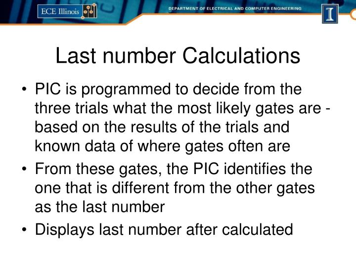 PIC is programmed to decide from the three trials what the most likely gates are -based on the results of the trials and known data of where gates often are