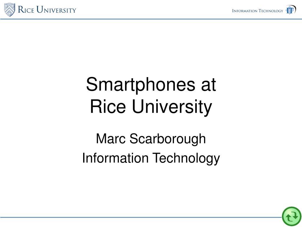 smartphones at rice university l.
