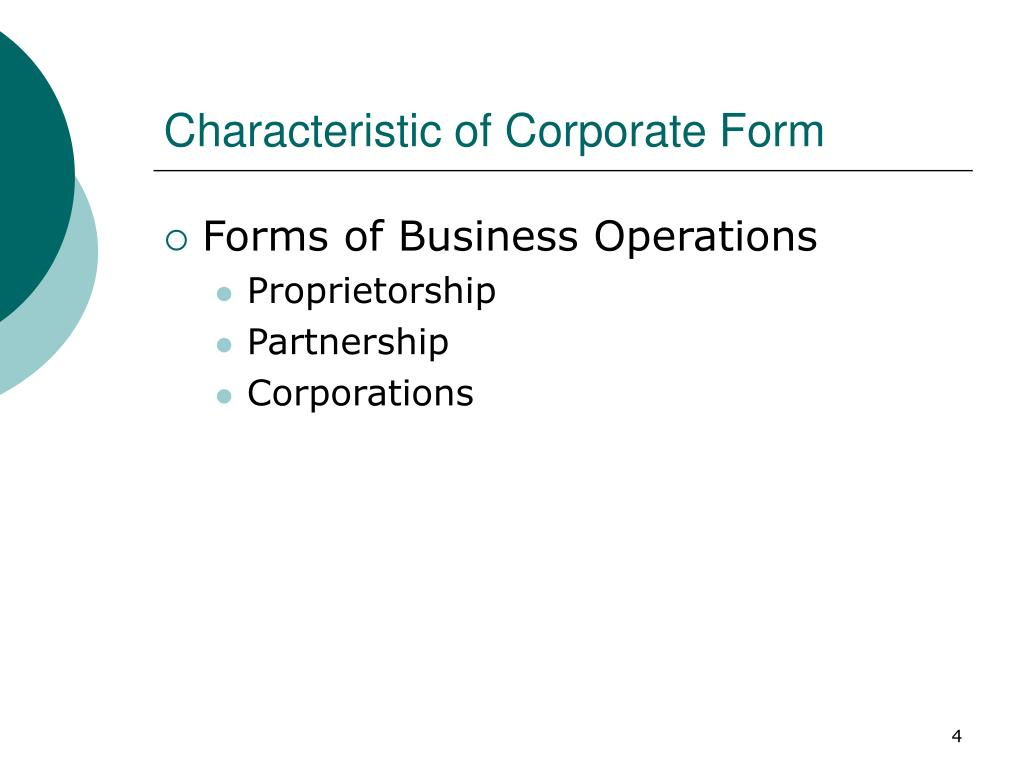 Characteristic of Corporate Form
