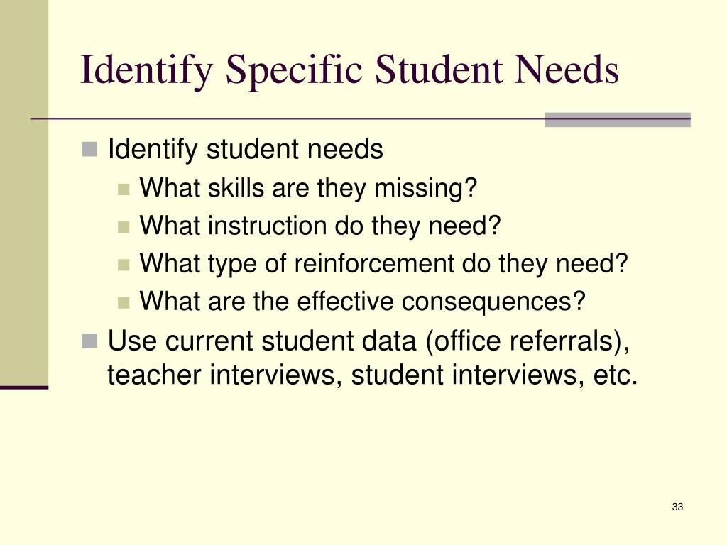 Identify Specific Student Needs
