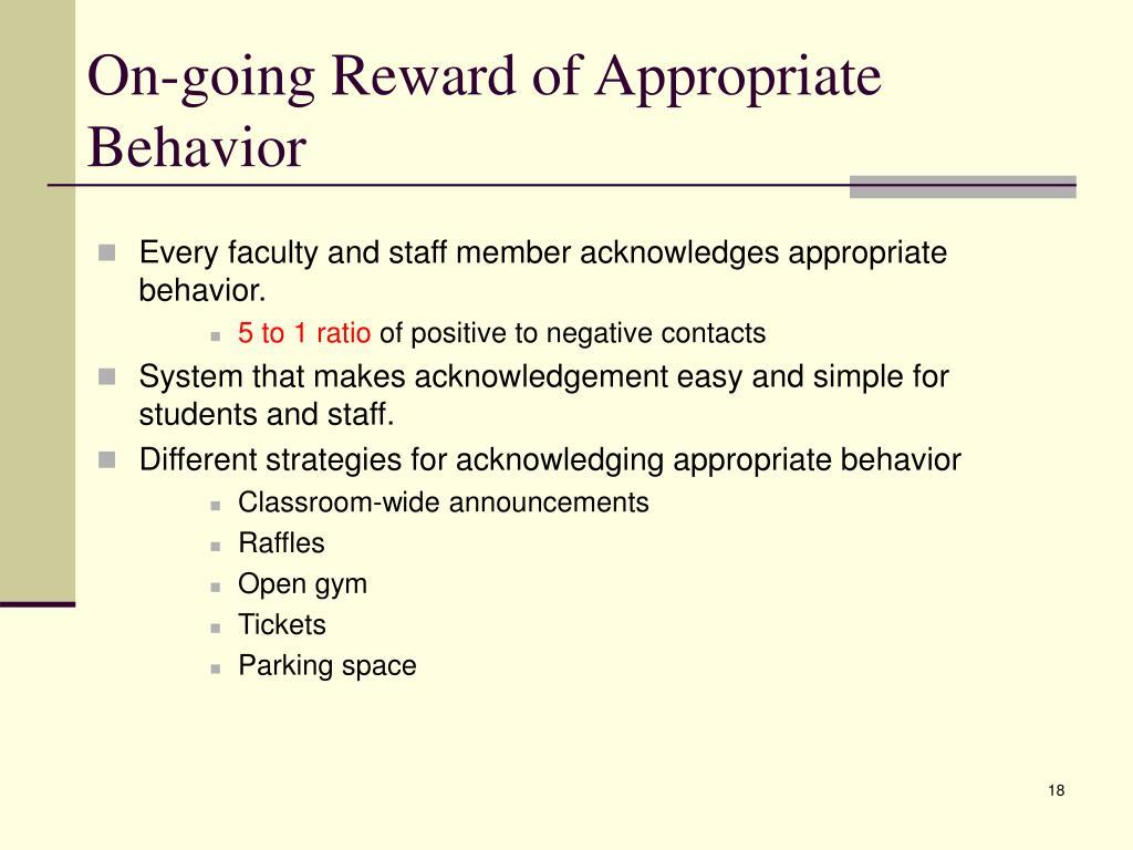 On-going Reward of Appropriate Behavior