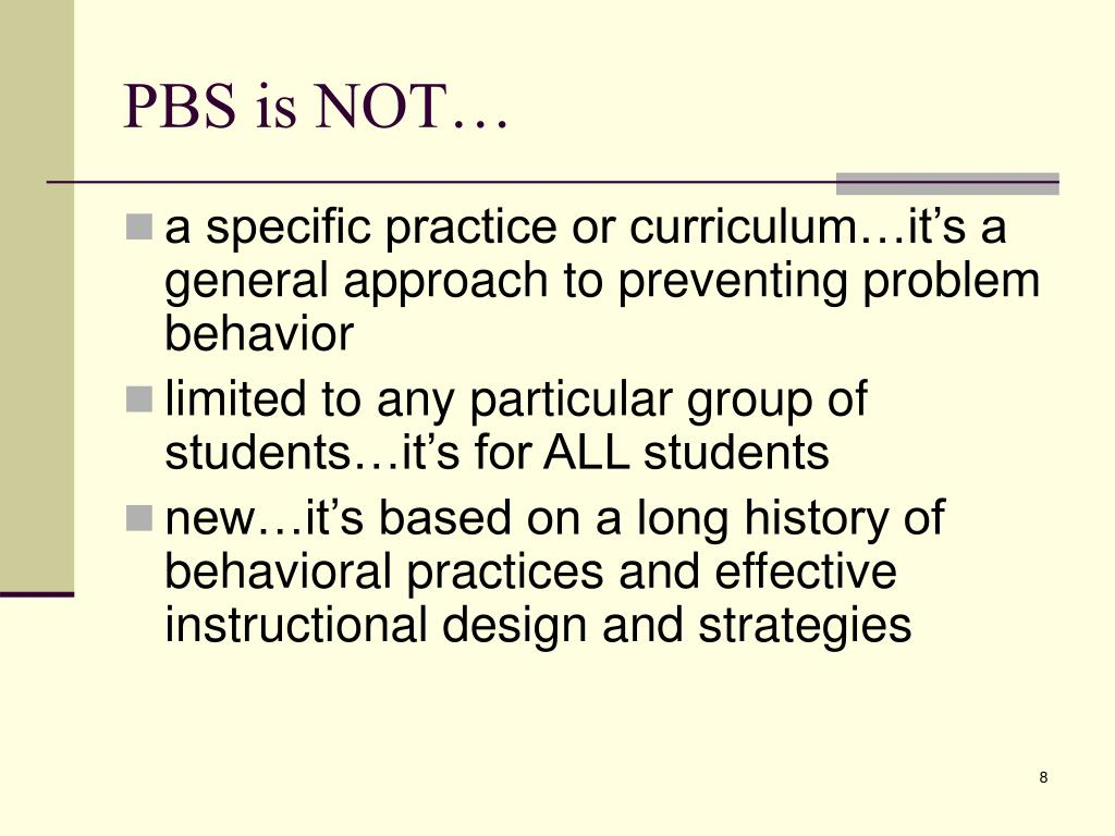 PBS is NOT…