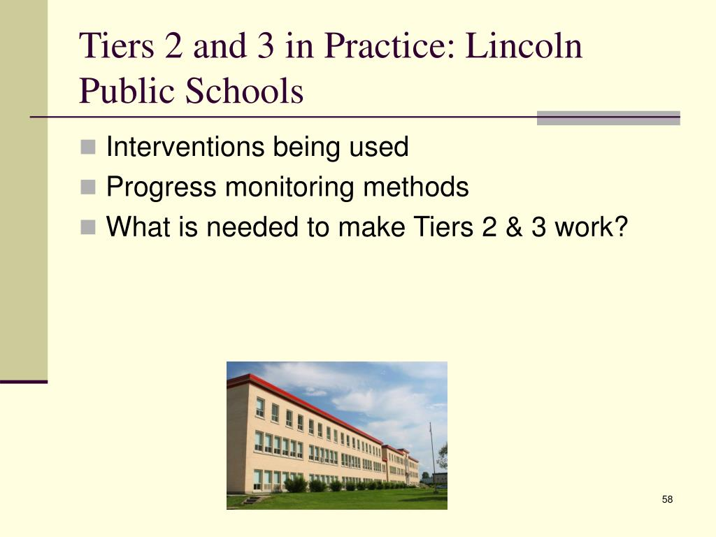 Tiers 2 and 3 in Practice: Lincoln Public Schools