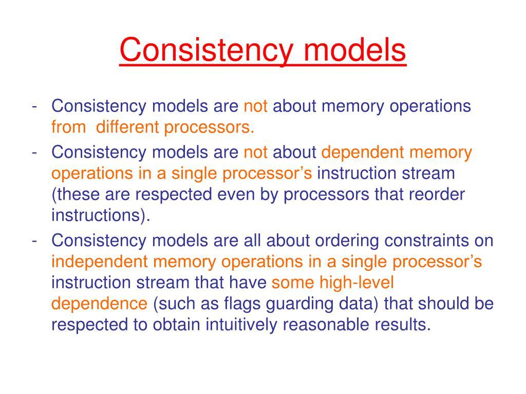Consistency models