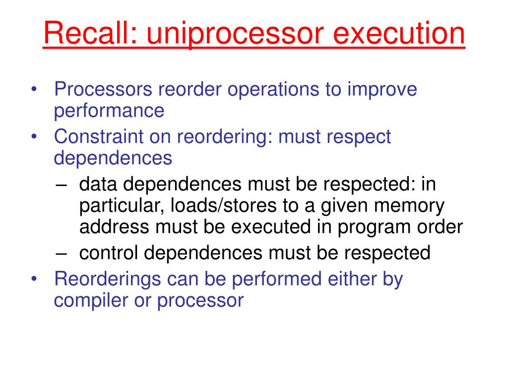 Recall: uniprocessor execution
