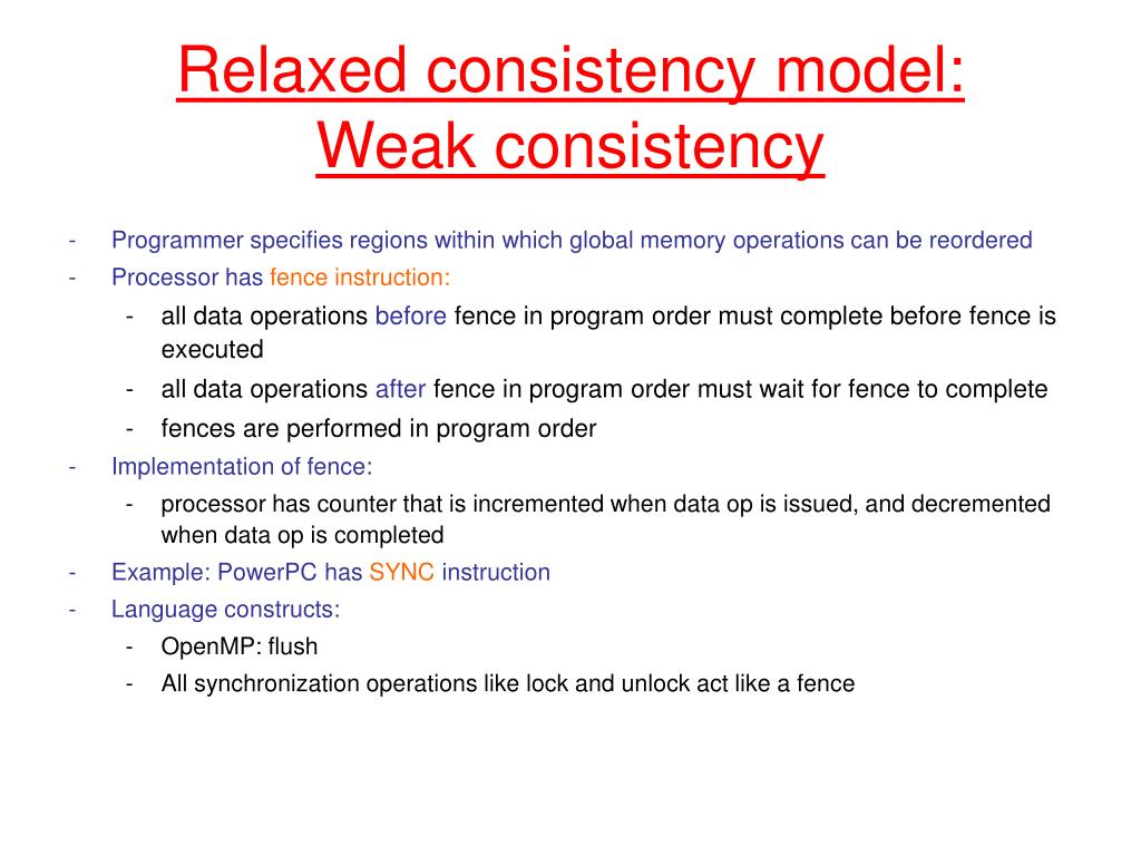 Relaxed consistency model: