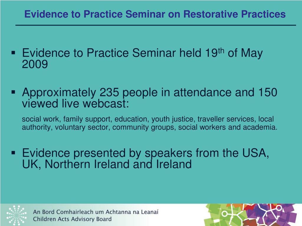 Evidence to Practice Seminar on Restorative Practices