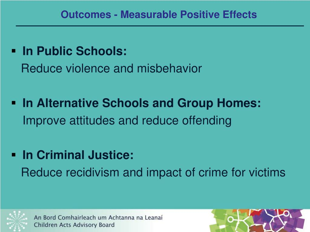 Outcomes - Measurable Positive Effects