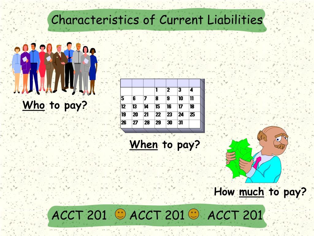 Characteristics of Current Liabilities