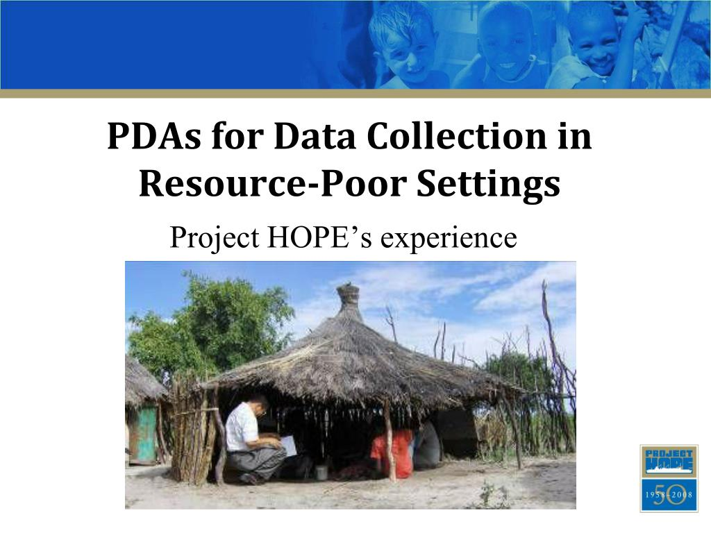 pdas for data collection in resource poor settings l.