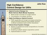 high confidence control design for uavs