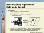 mode switching algorithm for multi modal control