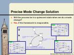 precise mode change solution