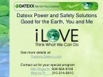 datexx power and safety solutions good for the earth you and me