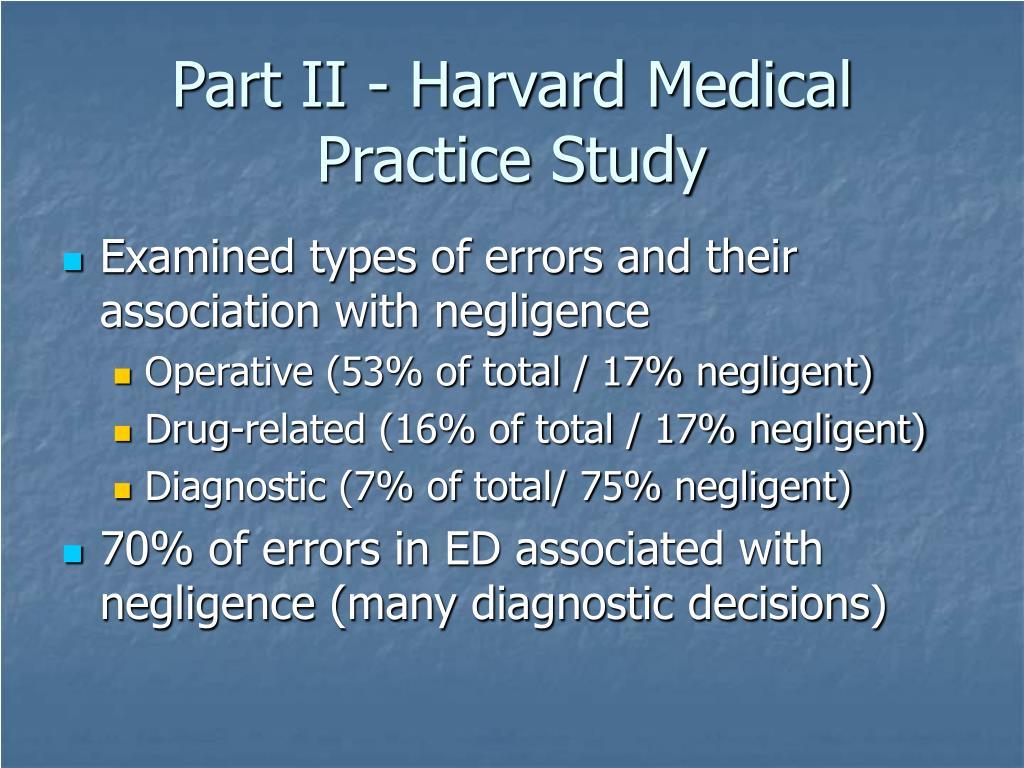 Part II - Harvard Medical Practice Study