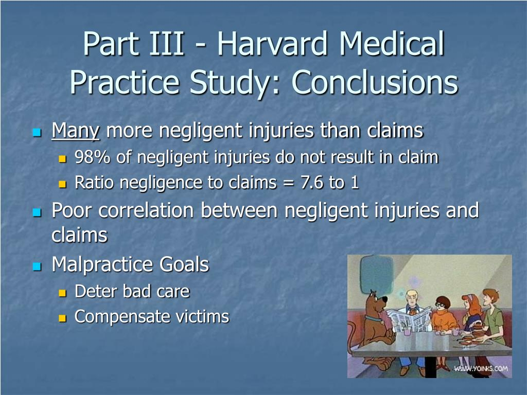 Part III - Harvard Medical Practice Study: Conclusions