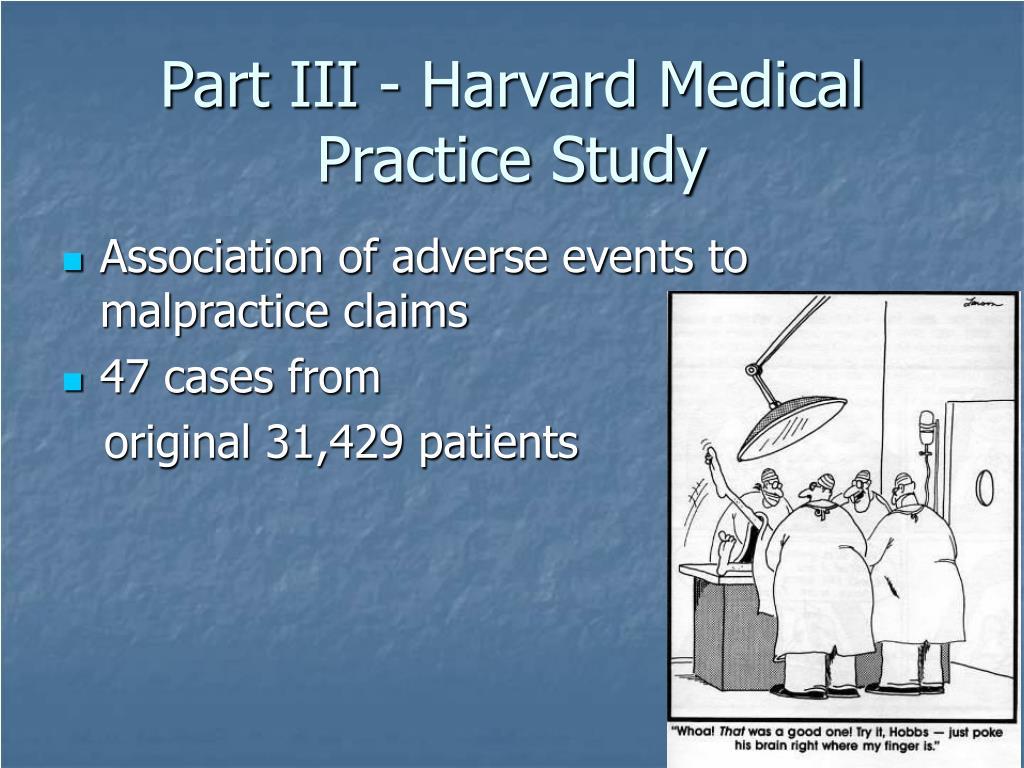 Part III - Harvard Medical Practice Study