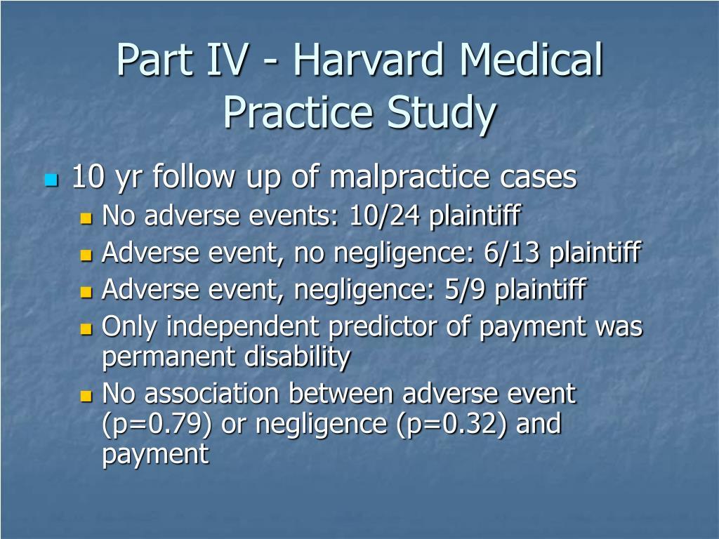 Part IV - Harvard Medical Practice Study