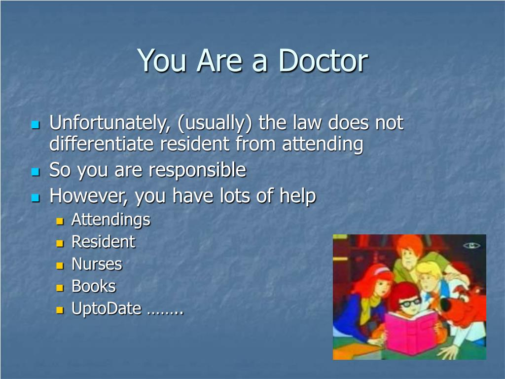 You Are a Doctor