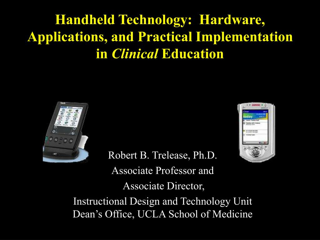 handheld technology hardware applications and practical implementation in clinical education l.