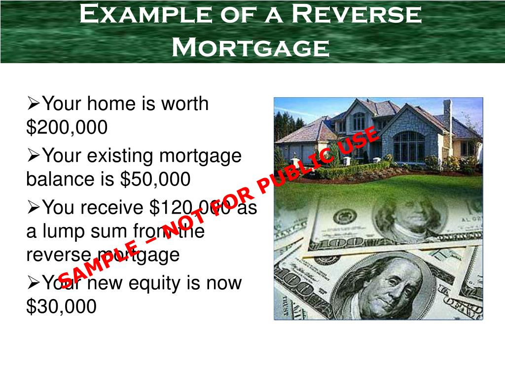 Example of a Reverse Mortgage