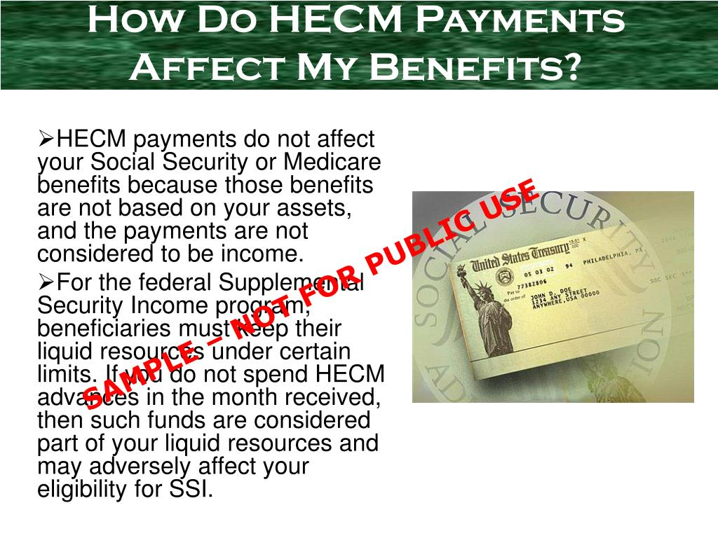 How Do HECM Payments Affect My Benefits?
