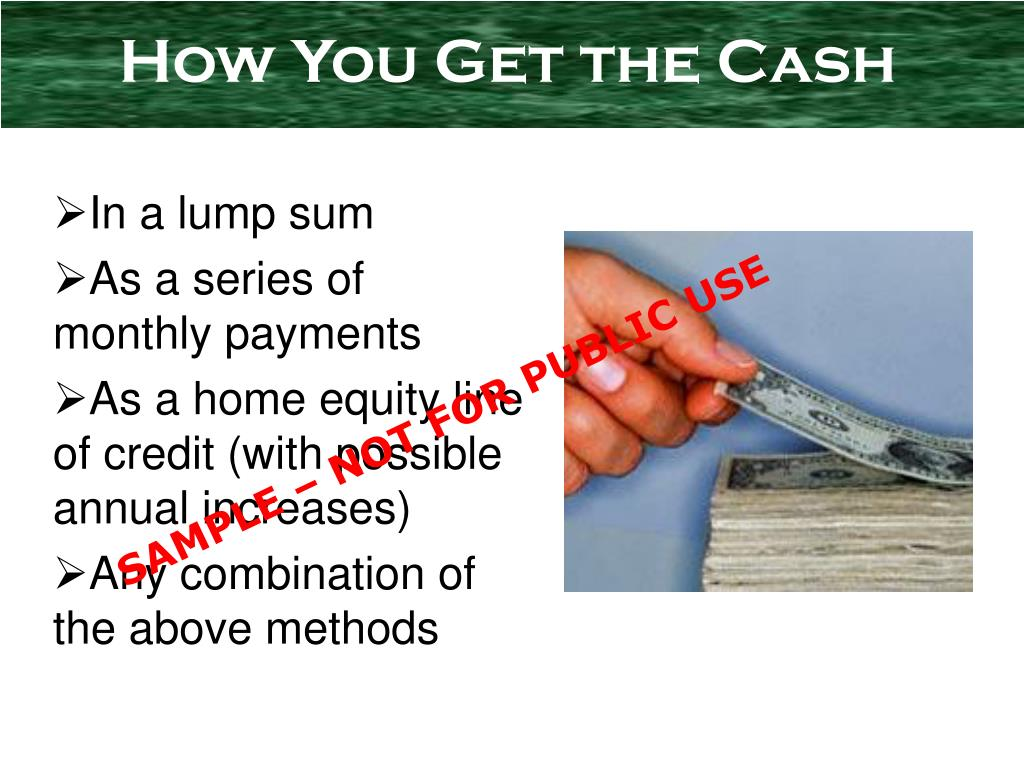 How You Get the Cash