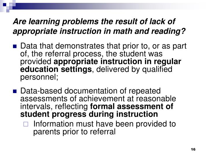 Are learning problems the result of lack of appropriate instruction in math and reading?