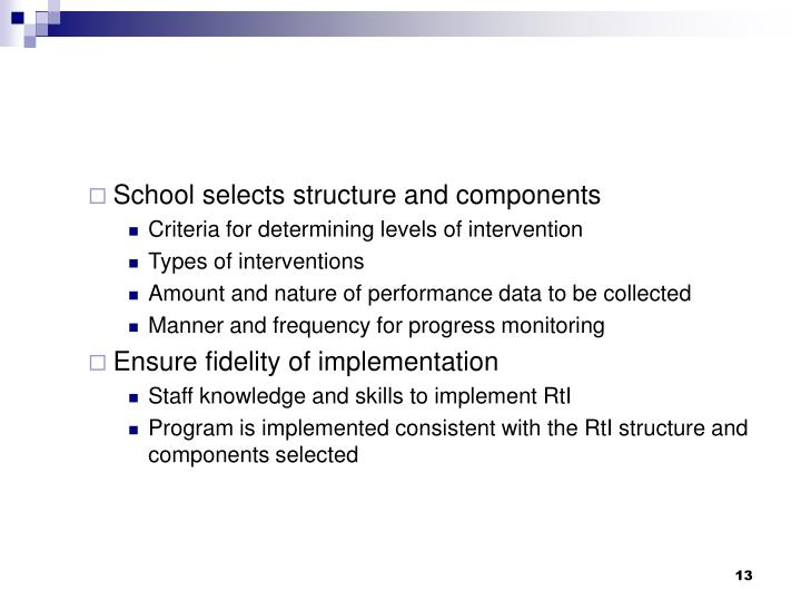 School selects structure and components