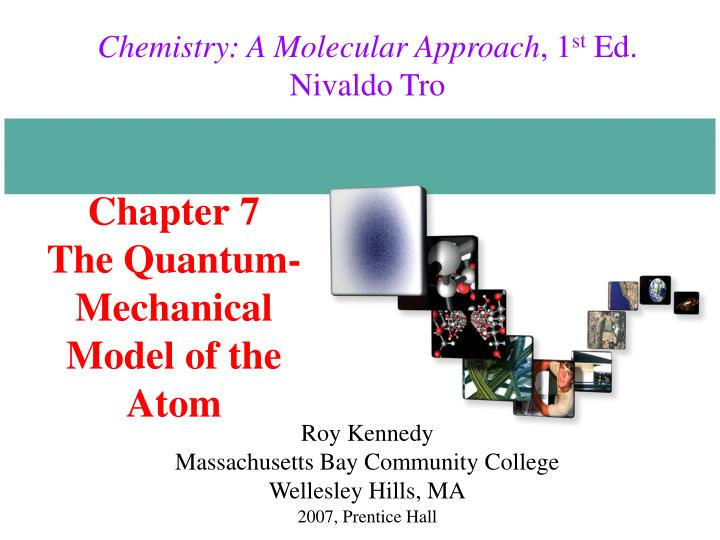 chapter 7 the quantum mechanical model of the atom n.